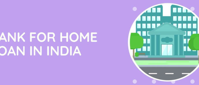 Best Bank for Home Loan In India