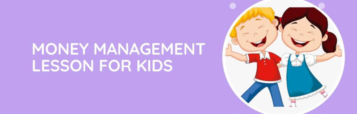 Money Management Lesson For Kids