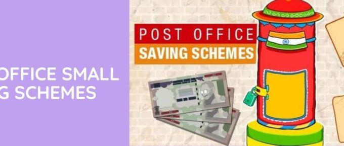 Post Office Small Saving Schemes