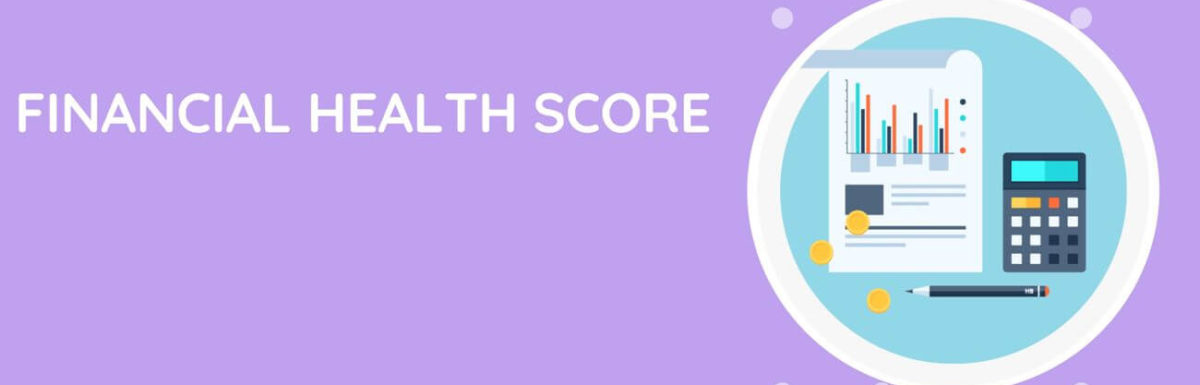Financial Health Score: Steps To Become Financially Healthy