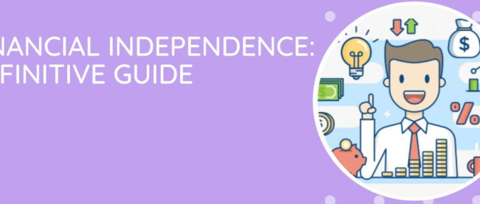 Financial Independence A Definitive Guide
