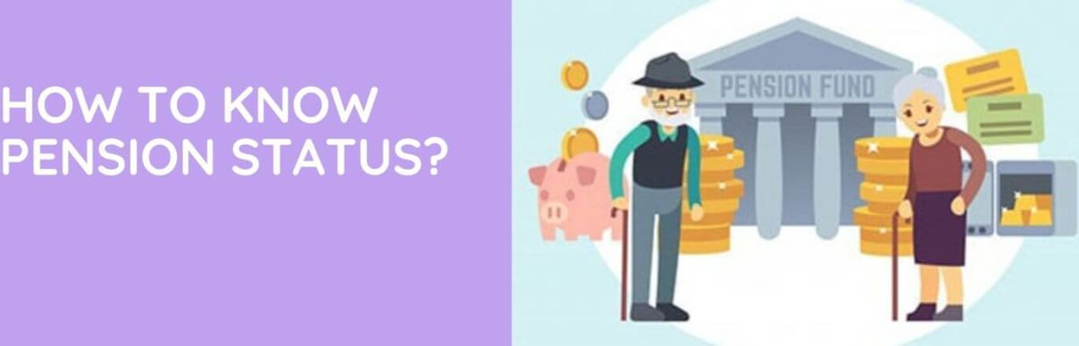 How To Know Pension Status?
