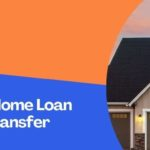 All About Home Loan Balance Transfer