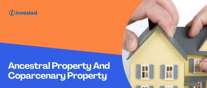 Ancestral Property And Coparcenary Property