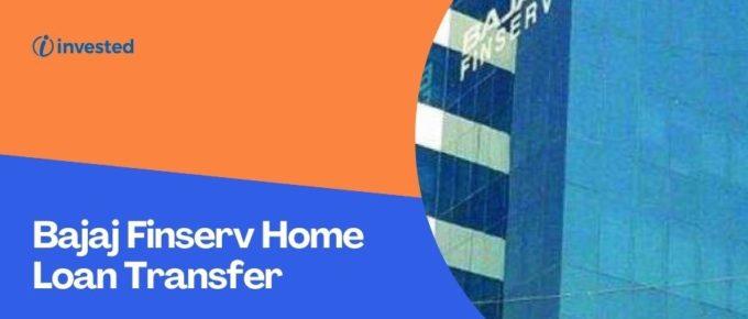Bajaj Finserv Home Loan Transfer
