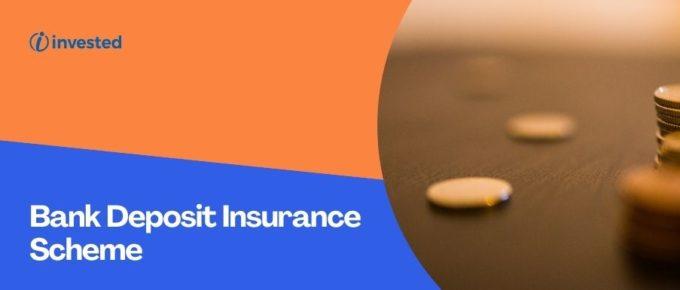 Bank Deposit Insurance Scheme