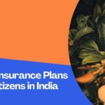Best Health Insurance Plans for Senior Citizens in India