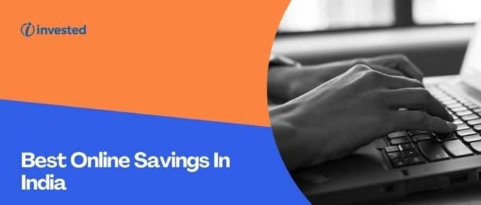 Best Online Savings In India