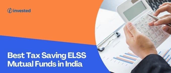 Best Tax Saving ELSS Mutual Funds