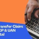 EPF Online Transfer Claim: Through OTCP & UAN Member portal