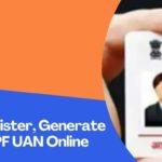 EPF UAN: Register, Generate & Activate EPF UAN Online