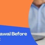 EPF Withdrawal Before Retirement