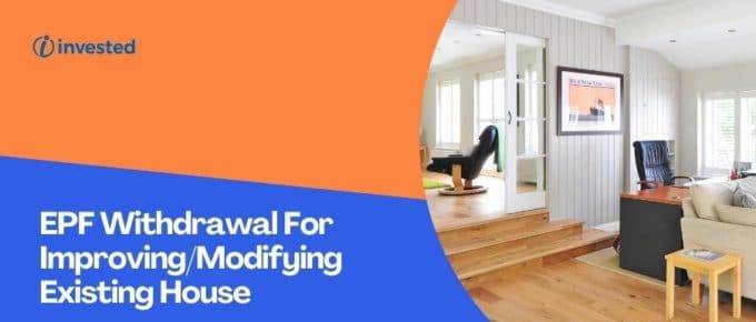 EPF Withdrawal For Modifying Existing House