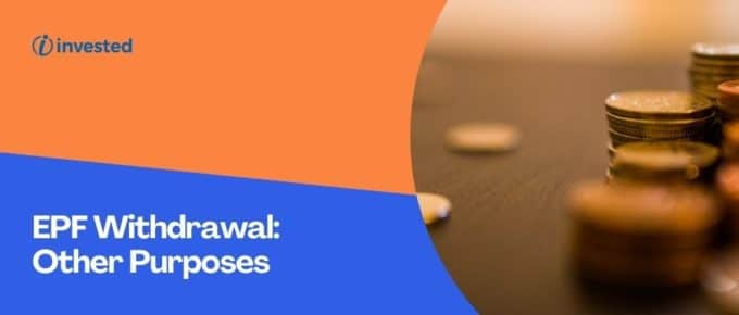 Other Purposes of EPF Withdrawal
