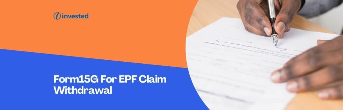 Form15G For EPF Claim Withdrawal