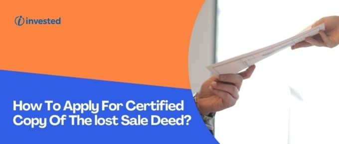 Apply For Certified Copy Of The lost Sale Deed?