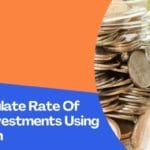 How To Calculate Rate Of Return On Investments Using XIRR Function