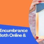 How To Get Encumbrance Certificate Both Online & Offline?