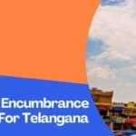How To Get Encumbrance Certificate For Telangana Both Online And Offline?