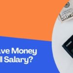 How To Save Money From Small Salary?