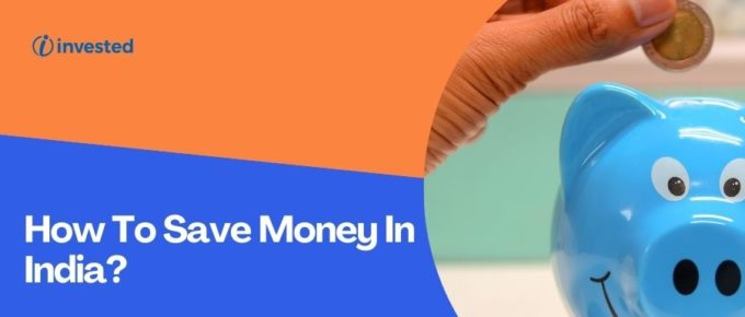 How To Save Money In India