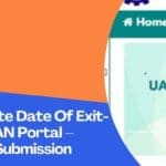How To Update Date Of Exit-DOE In The UAN Portal – Online Claim Submission