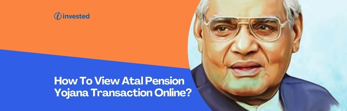 How To View Atal Pension Yojana Transaction Online?