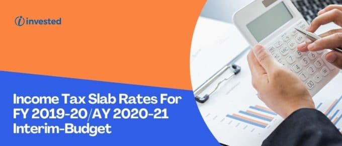 Income Tax Slab Rates For 2019-2020 FY