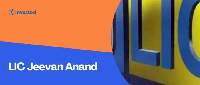 LIC Jeevan Anand Insurance Plan