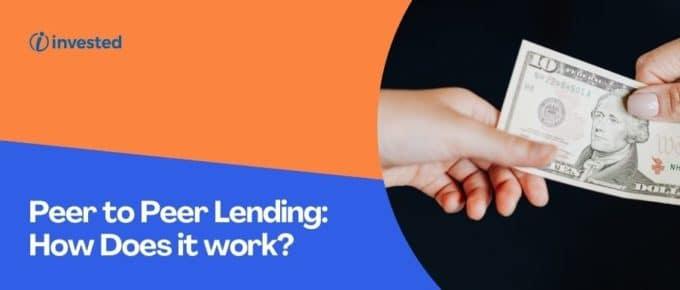 How Does Peer To Peer Lending Works