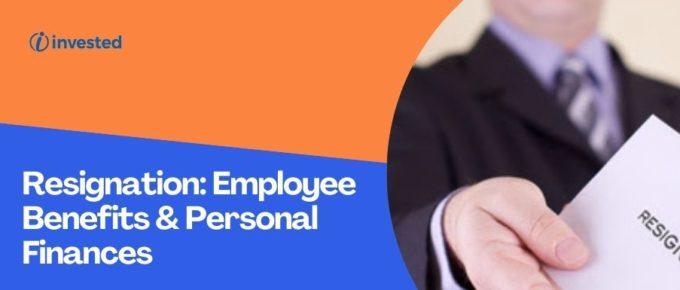 Resignation Employee Benefits