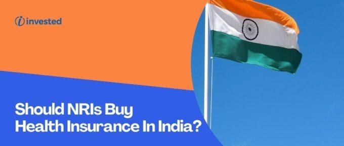 Health Insurance In India For NRI