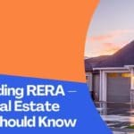 Understanding RERA – 14 Rules Real Estate Investors Should Know