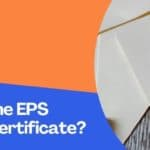 What Is The EPS Scheme Certificate?