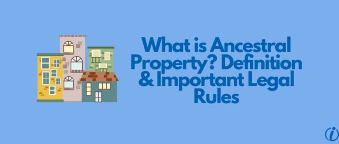 Ancestral Property Legal Rules