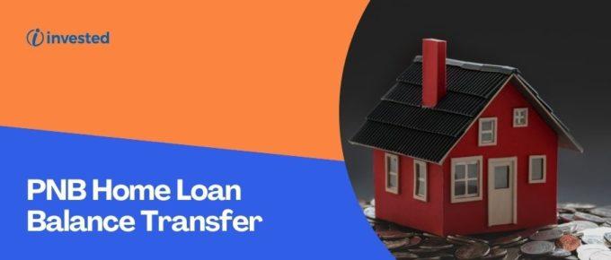 PNB Home Loan Balance Transfer