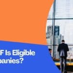 Whether EPF Is Eligible For All Companies?