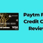 Paytm First Credit Card Review