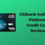 Citibank Indian Oil Platinum Credit Card And It's Review