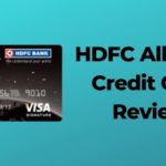 HDFC All Miles Credit Card And Its Review