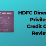 HDFC Diners Club Privilege Credit Card Review