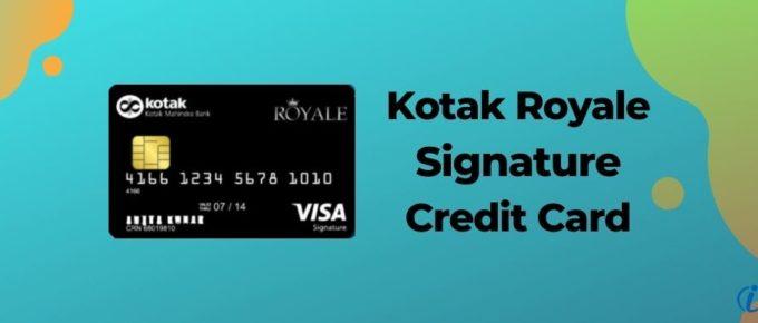 Kotak Royale Signature Credit Card
