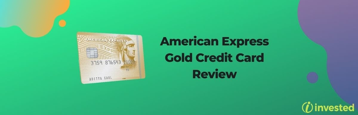 American Express Gold Credit Card Review