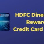 HDFC Diners Club Rewardz Credit Card And Its Review