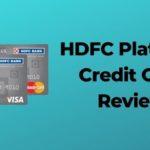 HDFC Platinum Credit Card Review