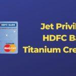 Jet Privilege HDFC Bank Titanium Credit Card