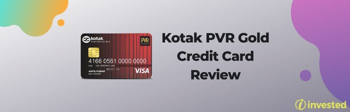 Kotak PVR Gold Credit Card And Its Review
