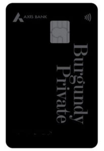 Axis Bank Burgundy Private Credit Card