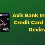 Axis Bank Indian Oil Credit Card And Its Review