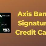 Axis Bank Signature Credit Card
